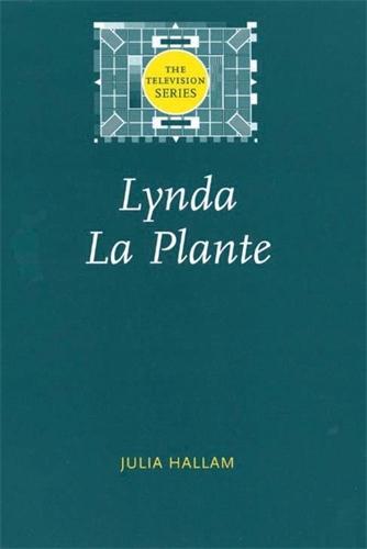 Lynda La Plante - The Television Series (Paperback)