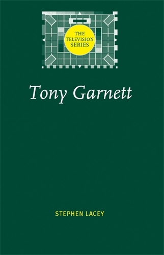 Tony Garnett - The Television Series (Paperback)