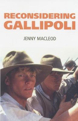 Reconsidering Gallipoli (Paperback)