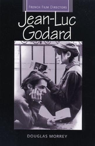 Jean-Luc Godard - French Film Directors Series (Paperback)