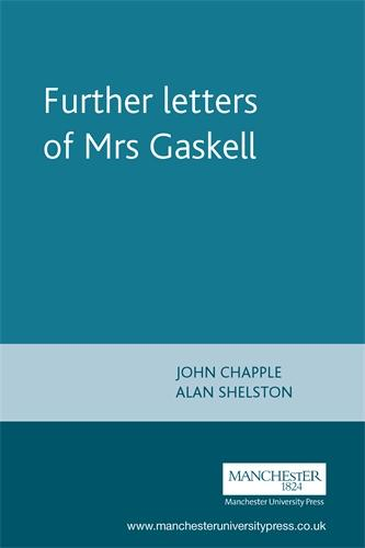 Further Letters of Mrs Gaskell (Paperback)