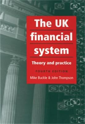 The Uk Financial System: 4th Edition (Paperback)