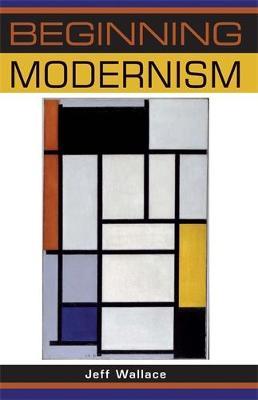Beginning Modernism - Beginnings (Paperback)