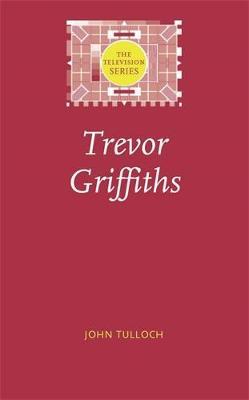 Trevor Griffiths - The Television Series (Hardback)