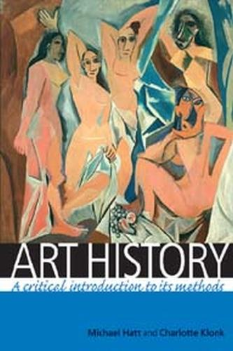 Art History: A Critical Introduction to its Methods (Paperback)