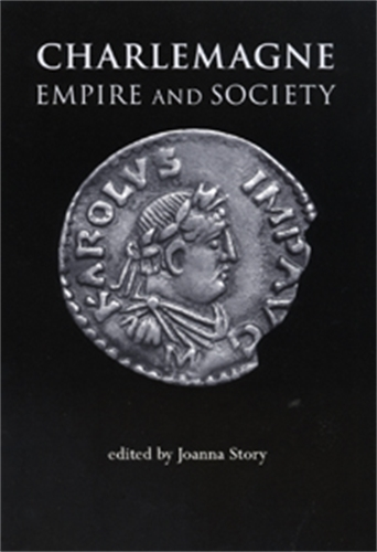 Charlemagne: Empire and Society (Paperback)