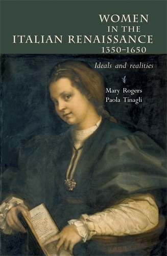 Women in Italy 1350-1650: Ideals and Realities (Paperback)