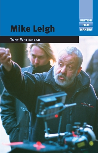 Mike Leigh - British Film-Makers (Paperback)
