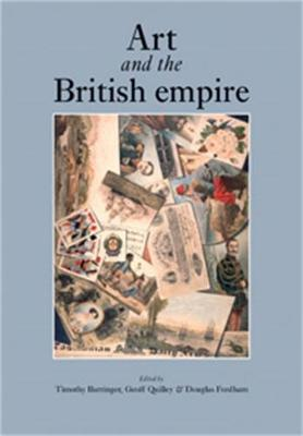 Art and the British Empire (Hardback)