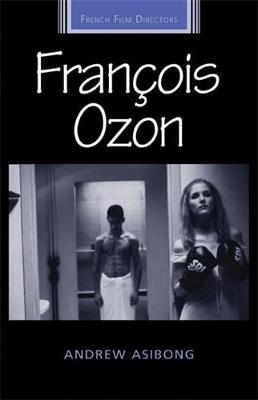 FrancOis Ozon - French Film Directors Series (Hardback)