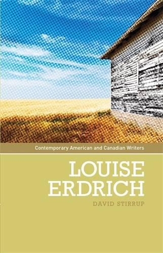 Louise Erdrich - Contemporary American and Canadian Writers (Paperback)