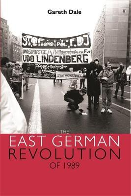 The East German Revolution of 1989 (Paperback)