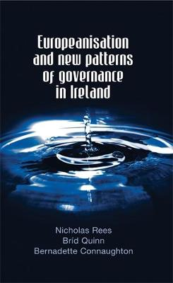Europeanisation and New Patterns of Governance in Ireland: None (Hardback)
