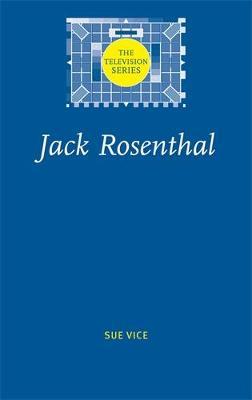 Jack Rosenthal - The Television Series (Hardback)