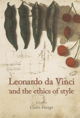 Leonardo Da Vinci and the Ethics of Style (Hardback)