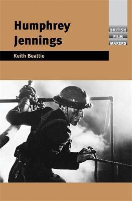 Humphrey Jennings - British Film-Makers (Hardback)