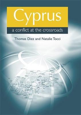 Cyprus: a Conflict at the Crossroads (Hardback)