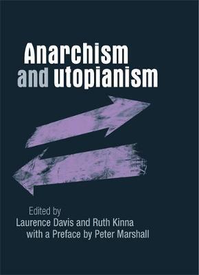 Anarchism and Utopianism (Hardback)