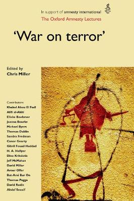 'War on Terror': The Oxford Amnesty Lectures - Oxford Amnesty Lectures (Hardback)