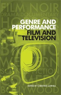 Genre and Performance: Film and Television (Hardback)