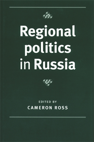 Regional Politics in Russia (Paperback)