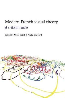 Modern French Visual Theory: A Critical Reader (Hardback)