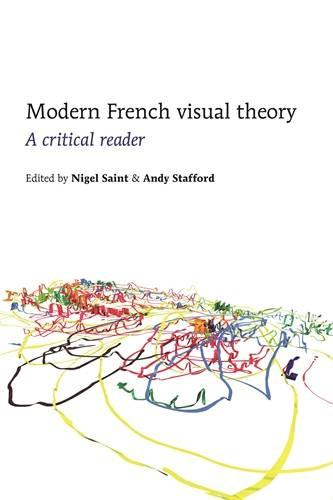 Modern French Visual Theory: A Critical Reader (Paperback)