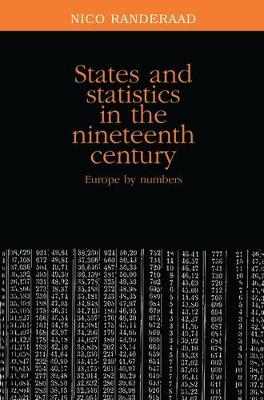 States and Statistics in the Nineteenth Century: Europe by Numbers (Hardback)