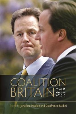 Coalition Britain: The Uk Election of 2010 (Hardback)