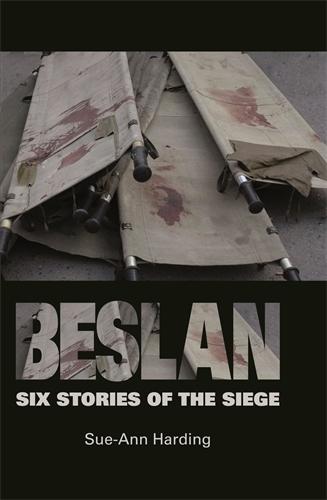 Beslan: Six Stories of the Siege (Hardback)