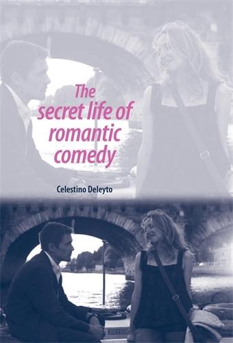 The Secret Life of Romantic Comedy (Paperback)