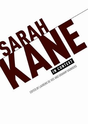 Sarah Kane in Context: Essays (Paperback)