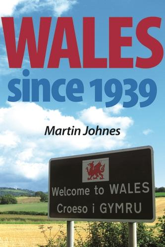 Wales Since 1939 (Paperback)