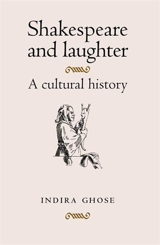 Shakespeare and Laughter: A Cultural History (Paperback)