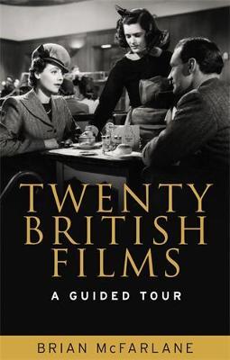 Twenty British Films: A Guided Tour (Paperback)