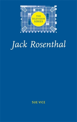 Jack Rosenthal - The Television Series (Paperback)