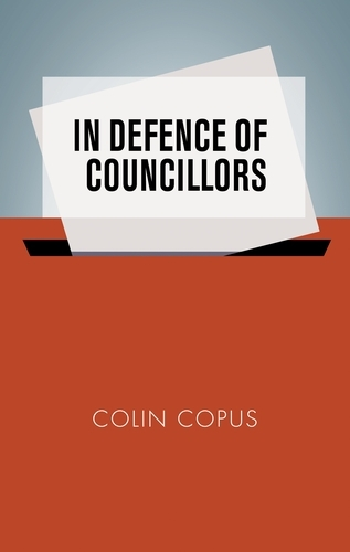 In Defence of Councillors (Hardback)