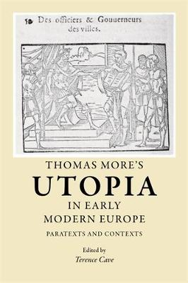 Thomas More's Utopia in Early Modern Europe: Paratexts and Contexts (Paperback)