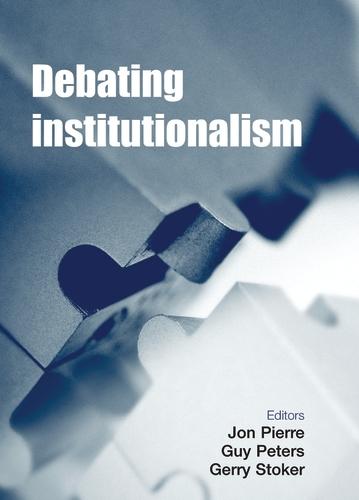 Debating Institutionalism (Paperback)