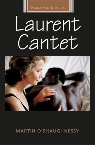 Laurent Cantet - French Film Directors Series (Hardback)