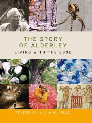 The Story of Alderley: Living with the Edge (Hardback)