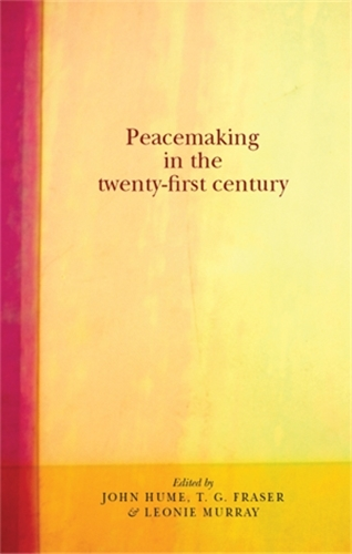 Peacemaking in the Twenty-First Century (Paperback)