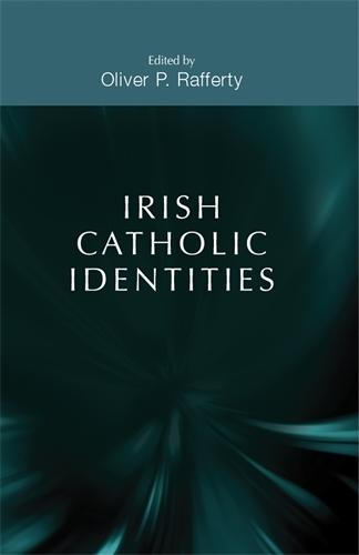Irish Catholic Identities (Paperback)
