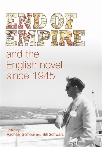 End of Empire and the English Novel Since 1945 (Paperback)