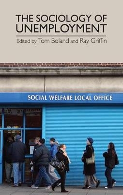 The Sociology of Unemployment (Paperback)
