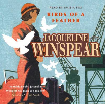Birds of a Feather: Maisie Dobbs Mystery 2 (CD-Audio)