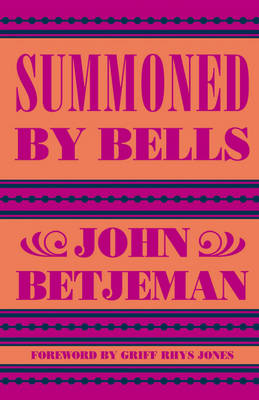 Summoned by Bells (Hardback)