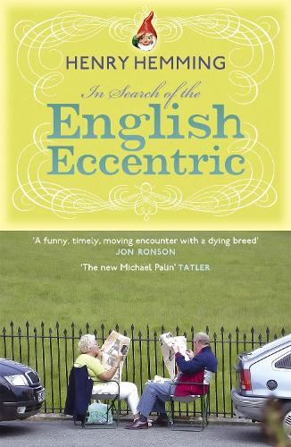 In Search of the English Eccentric (Paperback)