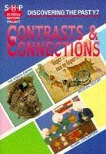 Contrasts and Connections Pupil's Book - Discovering the Past (Paperback)