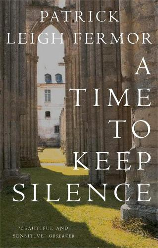 A Time to Keep Silence (Paperback)